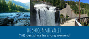 The Perfect Summer Adventure in the Snoqualmie Valley